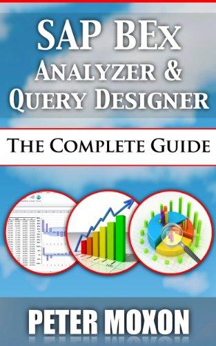 sap bex analyzer and query designer the complete guide pdf