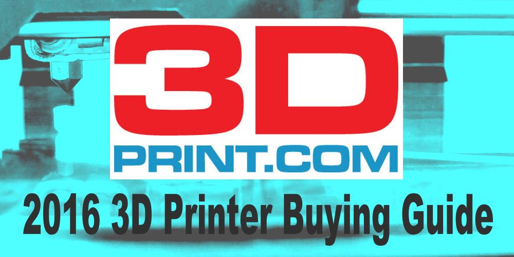 3d printer buying guide 2016