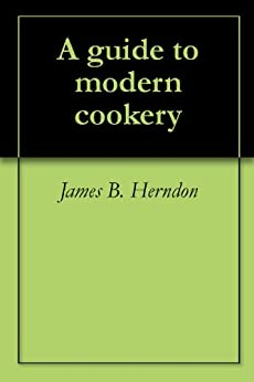 escoffier a guide to modern cookery edition i of ii
