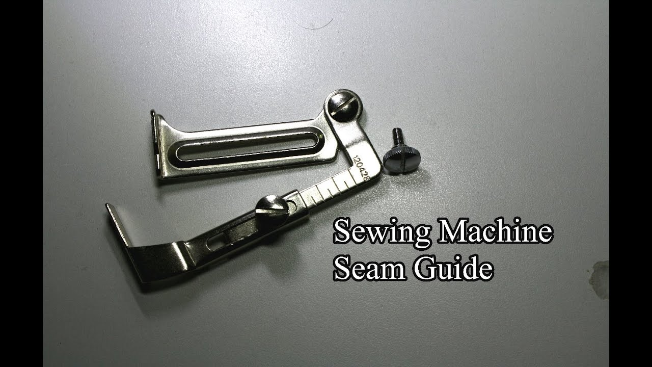 seam guide on sewing machine