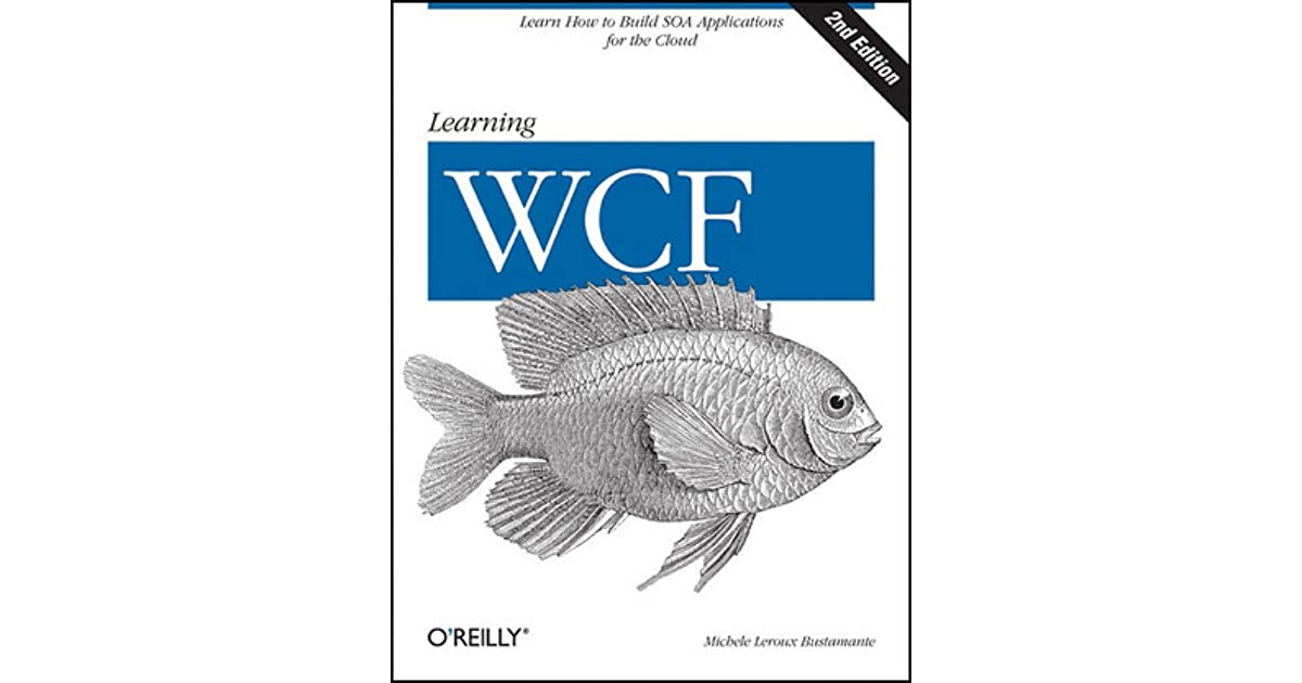 learning wcf a hands on guide pdf