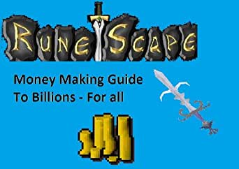 runescape money making guide awesomesaucefilms