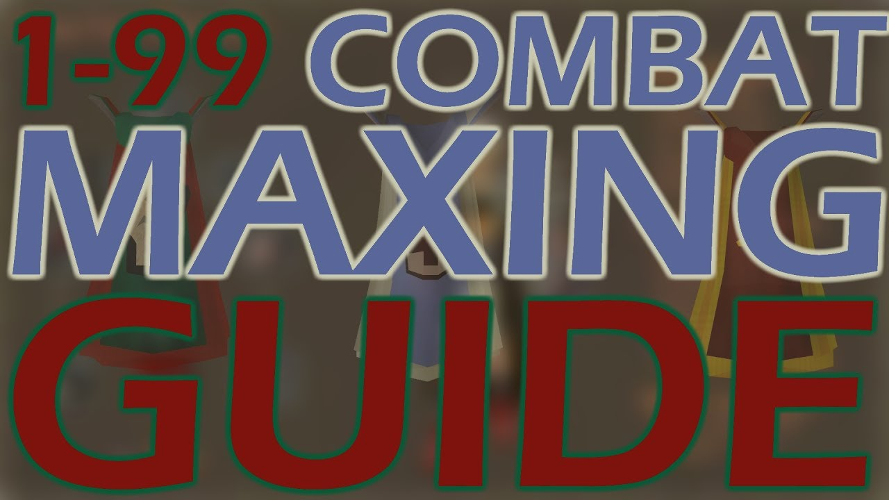 1 99 combat guide osrs