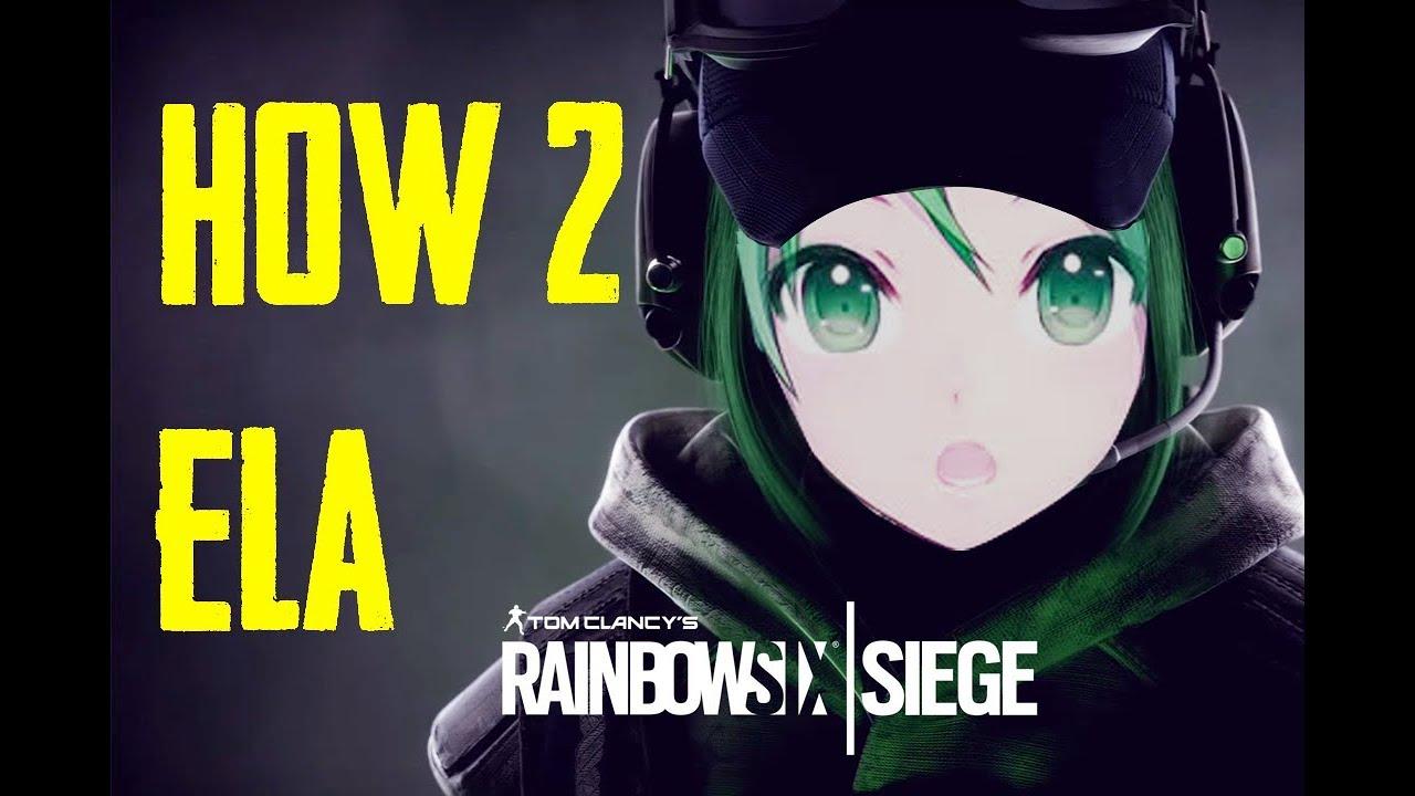 rainbow six siege ela guide